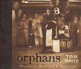 Orphans: Brawlers, Bawlers & Bastards [Disc 1]