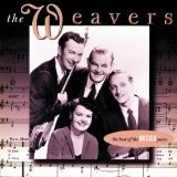 The Weavers: The Best Of The Decca Years