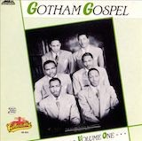 Gotham Gospel Vol. 1