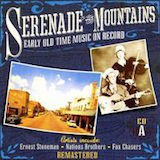 Serenade The Mountains: Early Old Time Music d.1