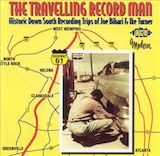 Ike Turner: The Travelling Record Man